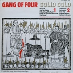 """Gang of Four - """"Solid Gold"""""""
