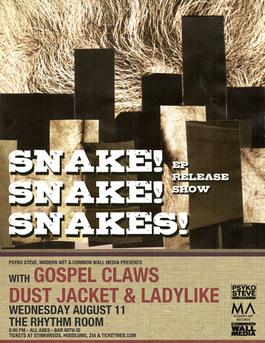 Snake! Snake! Snakes! EP Release Show flyer