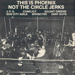 This Is Phoenix Not The Circle Jerks