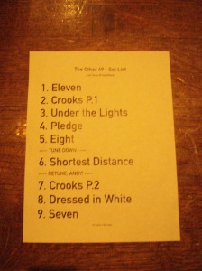 The Other 49 at Hard Rock Cafe 2-12-2011 - Farewell Show Set List