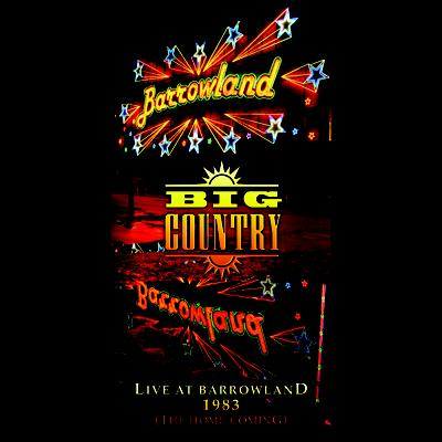 Big Country at Barrowlands New Years Eve 1982