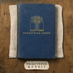 """Frightened Rabbit - """"Pedestrian Verse"""""""