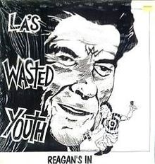 Wasted Youth - Reagans In
